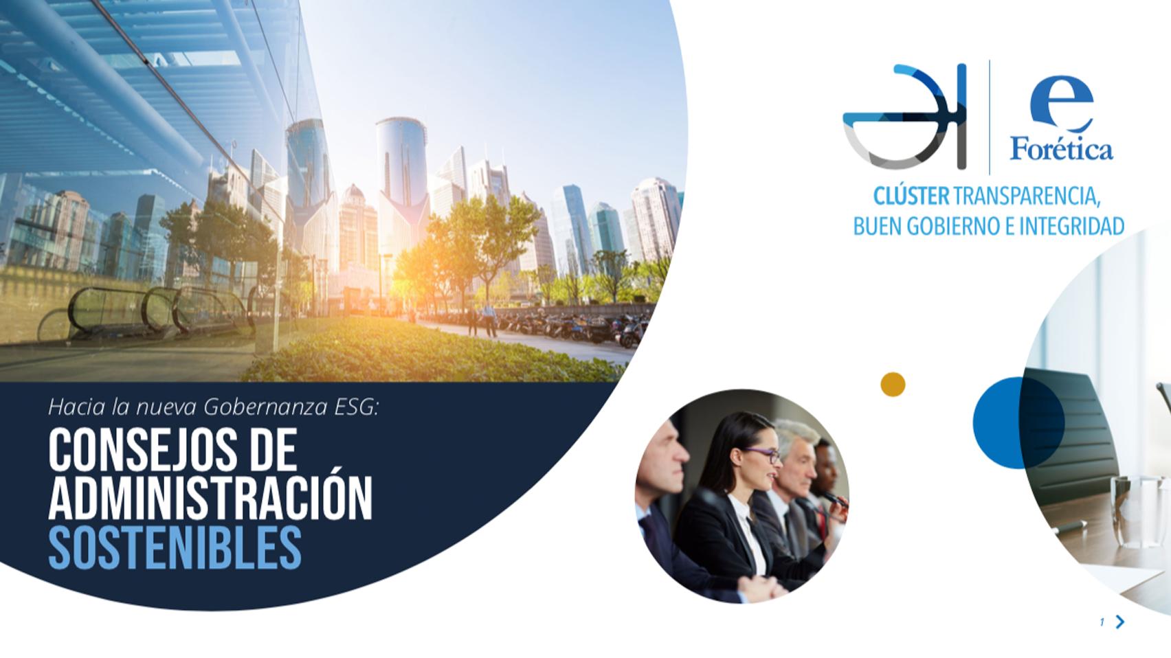 Informe 'Hacia la nueva Gobernanza ESG:  Consejos de Administración sostenibles