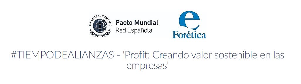 #TIEMPODEALIANZAS – 'Profit: Creando valor sostenible en las empresas'