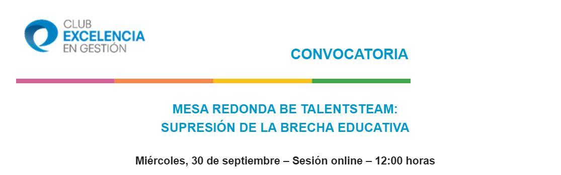 Mesa redonda sobre educación Be TalentSTEAM: Supresión de la brecha educativa