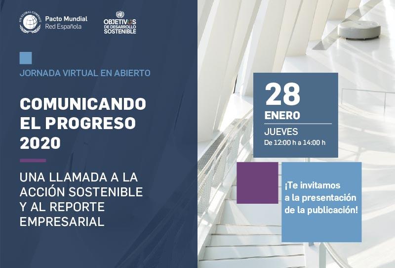 Red del Pacto Mundial: Comunicando el Progreso 2020: una llamada a la acción sostenible y al reporte empresarial