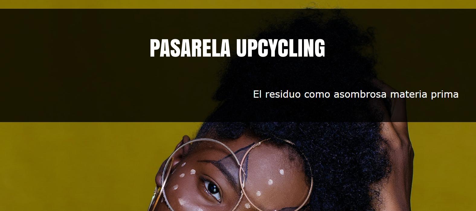 l Congreso CSFW MADRID – Pasarela Upciclyng (El residuo como asombrosa materia prima)
