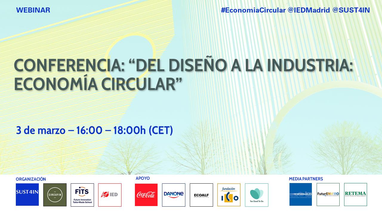 """Conferencia: """"Del diseño a la Industria: Economía Circular"""""""