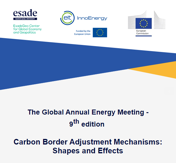 The Global Annual Energy Meeting – 9th edition   Carbon Border Adjustment Mechanisms: Shapes and Effects