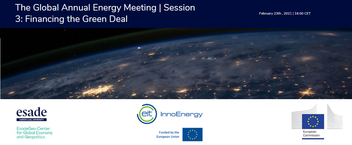 The Global Annual Energy Meeting | Session 3: Financing the Green Deal