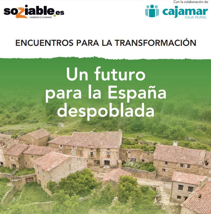 UN FUTURO PARA LA ESPAÑA DESPOBLADA