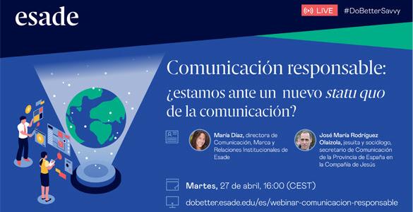 Comunicación responsable: ¿estamos ante un nuevo statu quo de la comunicación?