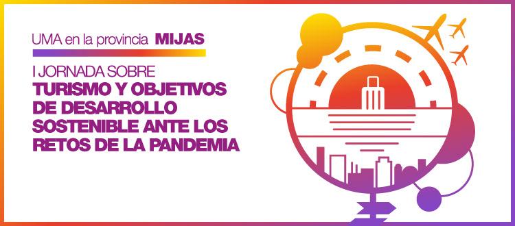 I Jornada Turismo y Objetivos de Desarrollo Sostenible ante los retos de la pandemia