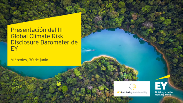 Presentación del III Global Climate Risk Disclosure Barometer de EY