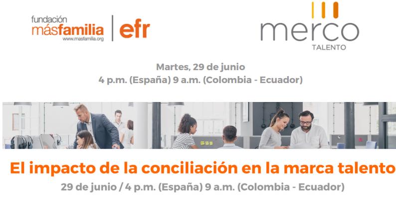Merco y Fundación MásFamilia: El impacto de la conciliación en la marca talento
