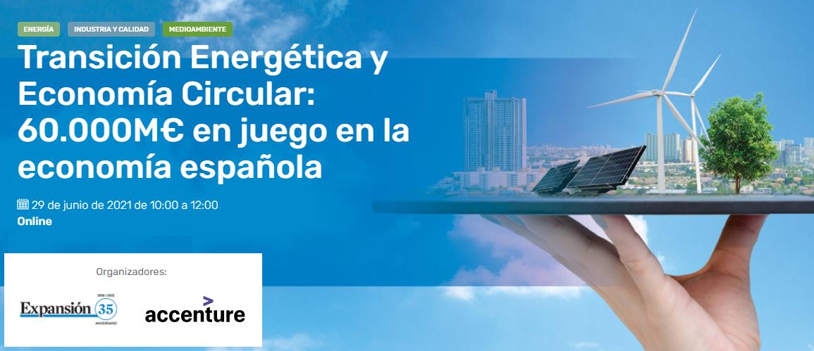 Transición energética y economía circular: 60.000M€ en juego en la economía española