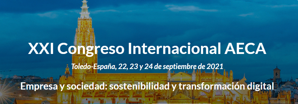 XXI Congreso Internacional AECA: Empresa y sociedad: sostenibilidad y transformación digital