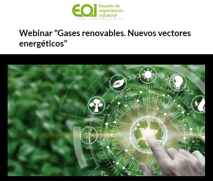 """Webinar """"Gases renovables. Nuevos vectores energéticos"""""""