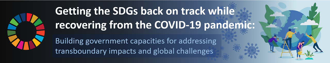 Getting the SDGs Back on Track while Recovering from the COVID-19 pandemic