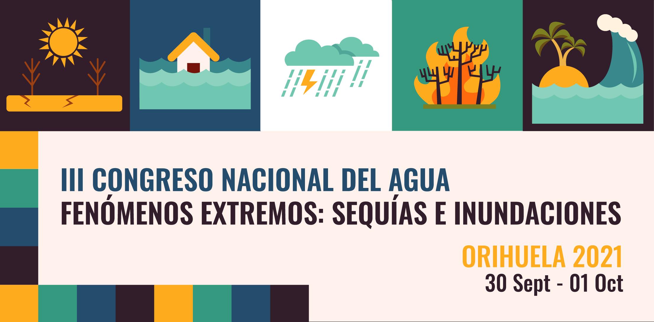 III Congreso Nacional del Agua. Fenómenos extremos: sequías e inundaciones