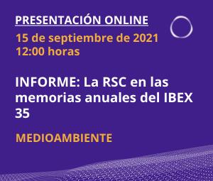 Informe: La RSC en las memorias anuales del IBEX 35. Presentación de conclusiones de Medioambiente